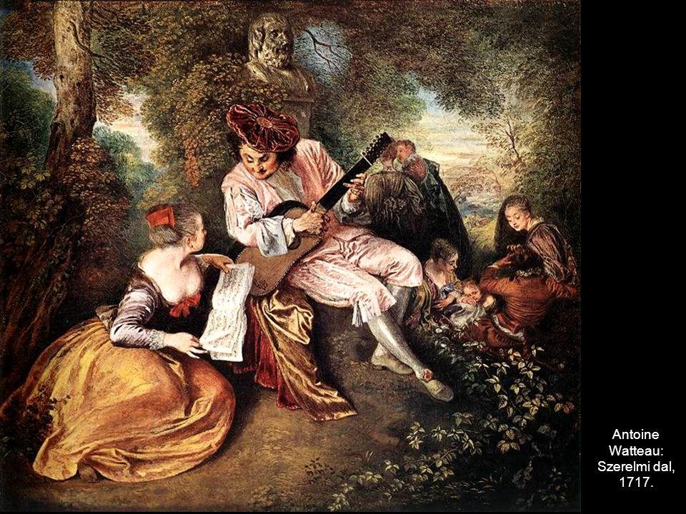 Antoine Watteau: Szerelmi dal, 1717.