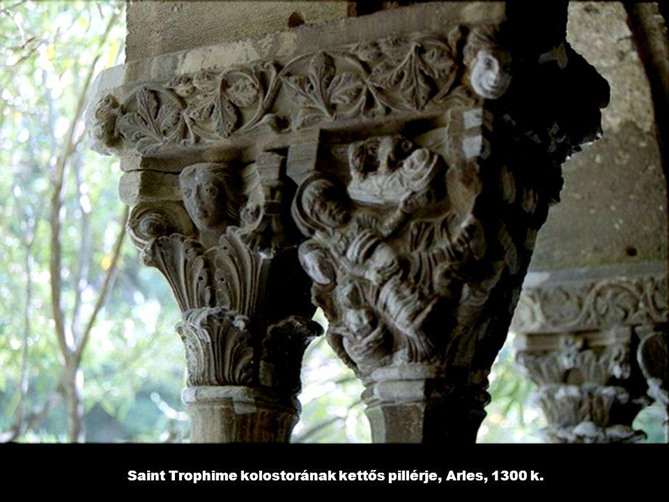 Saint Trophime kolostorának kettős pillérje, Arles, 1300 k.