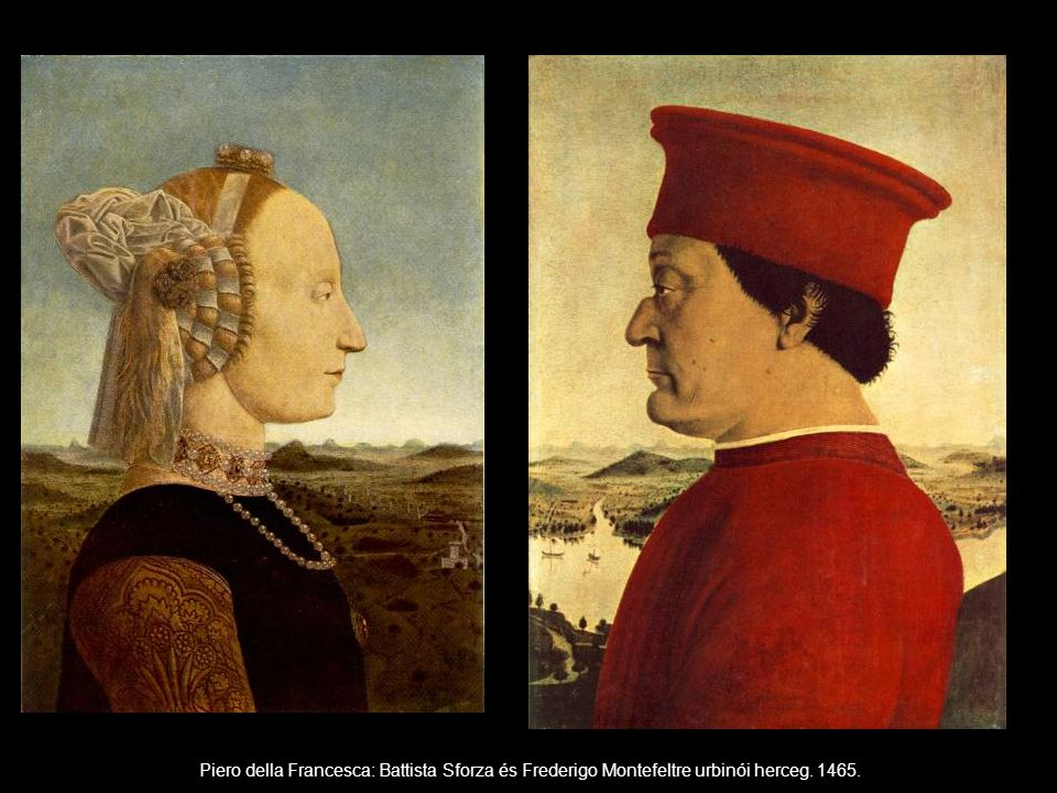Piero della Francesca: Battista Sforza és Frederigo Montefeltre urbinói herceg. 1465.