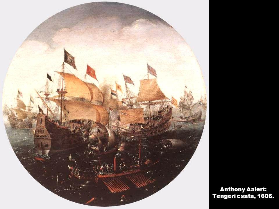 Anthony Aalert: Tengeri csata, 1606.