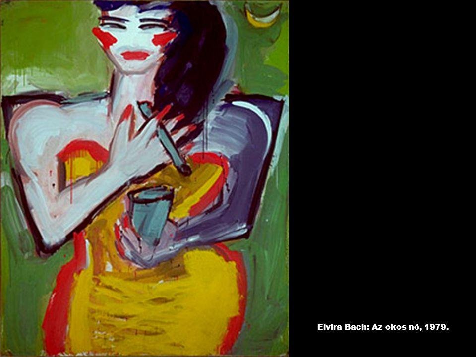 Elvira Bach: Az okos nő, 1979.