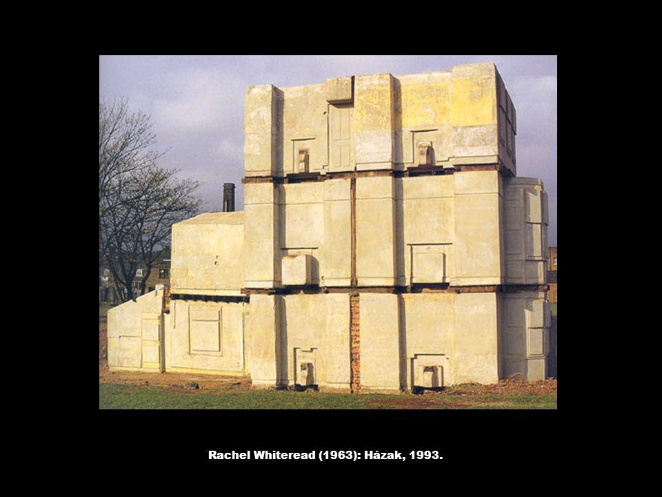 Rachel Whiteread (1963): Házak, 1993.