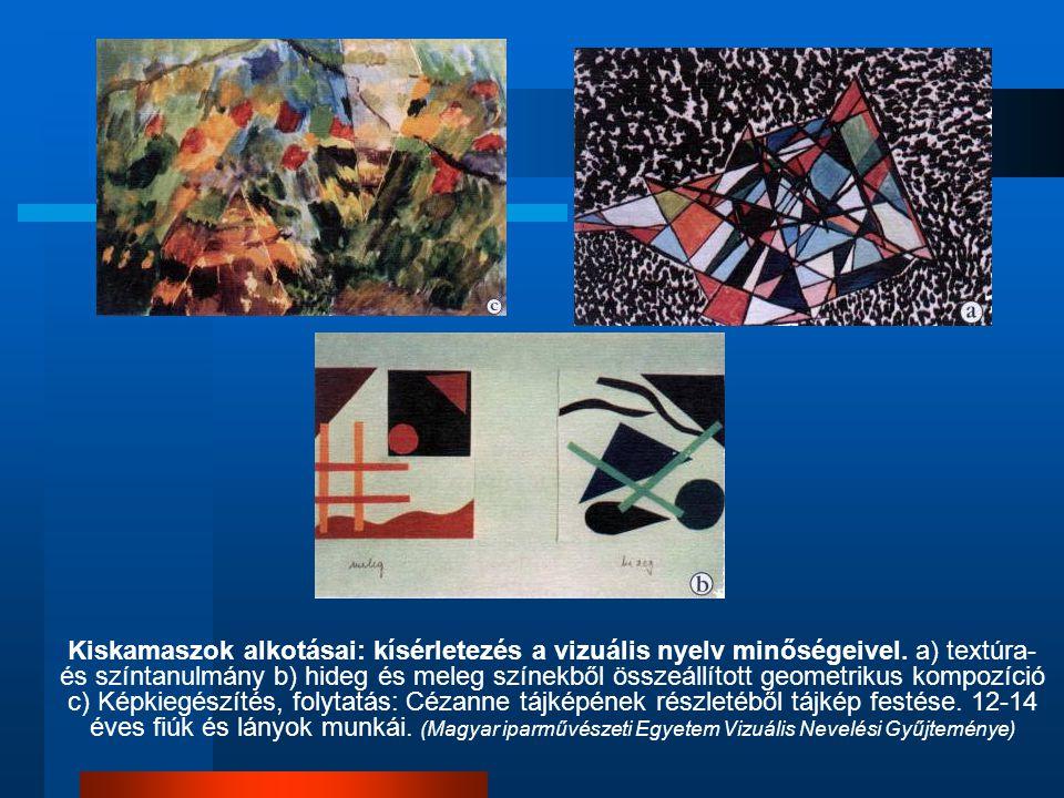 Kiskamaszok alkotásai: kísérletezés a vizuális nyelv minőségeivel. a) textúra- és színtanulmány b) hideg és meleg színekből összeállított geometrikus