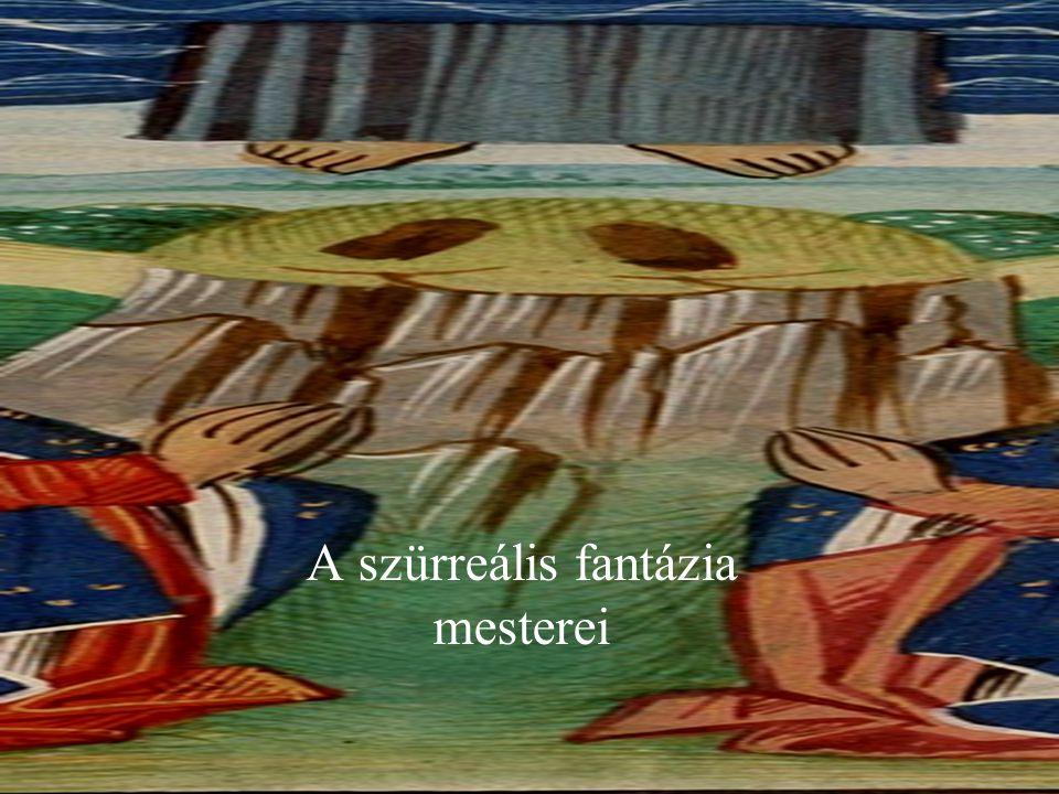 A szürreális fantázia mesterei