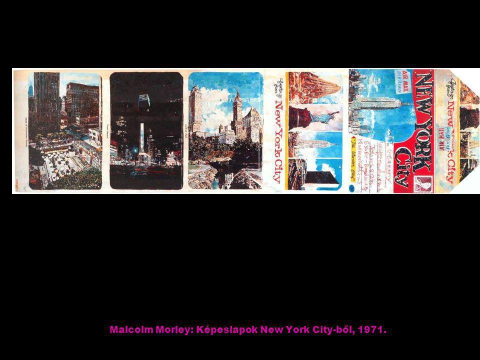 Malcolm Morley: Képeslapok New York City-ből, 1971.