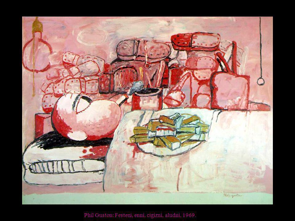 Phil Guston: Festeni, enni, cigizni, aludni, 1969.