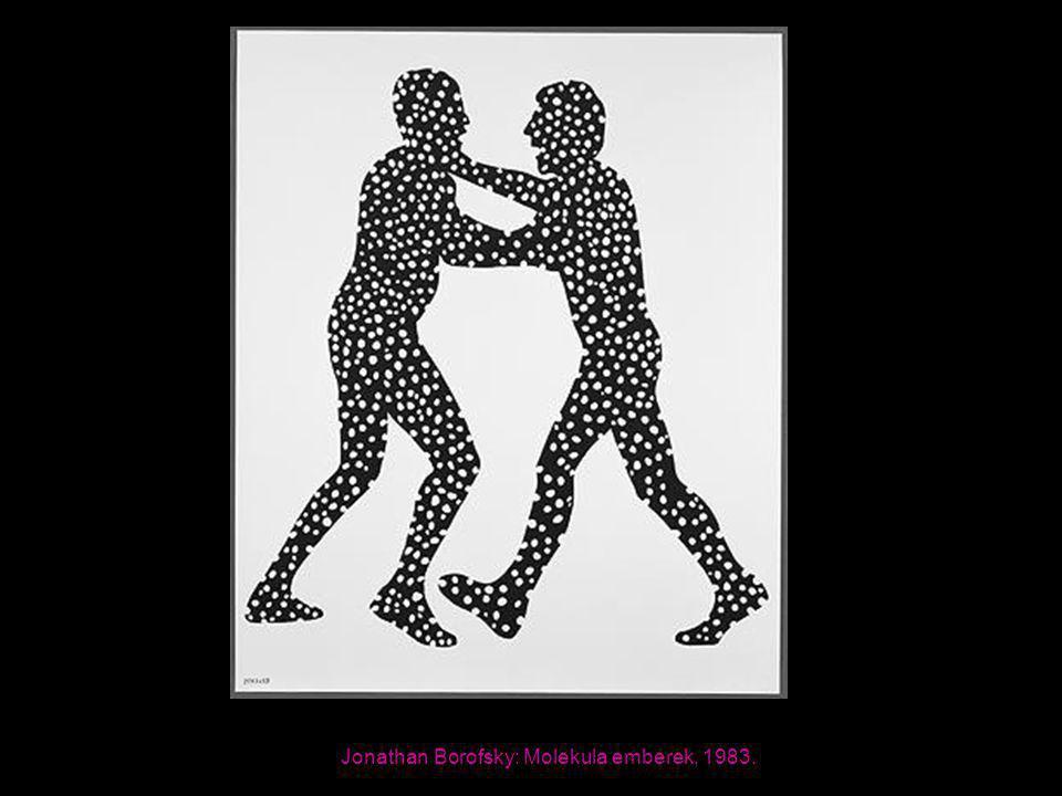 Jonathan Borofsky: Molekula emberek, 1983.