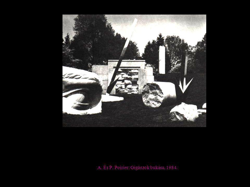 A. És P. Poirier: Gigászok bukása, 1984.