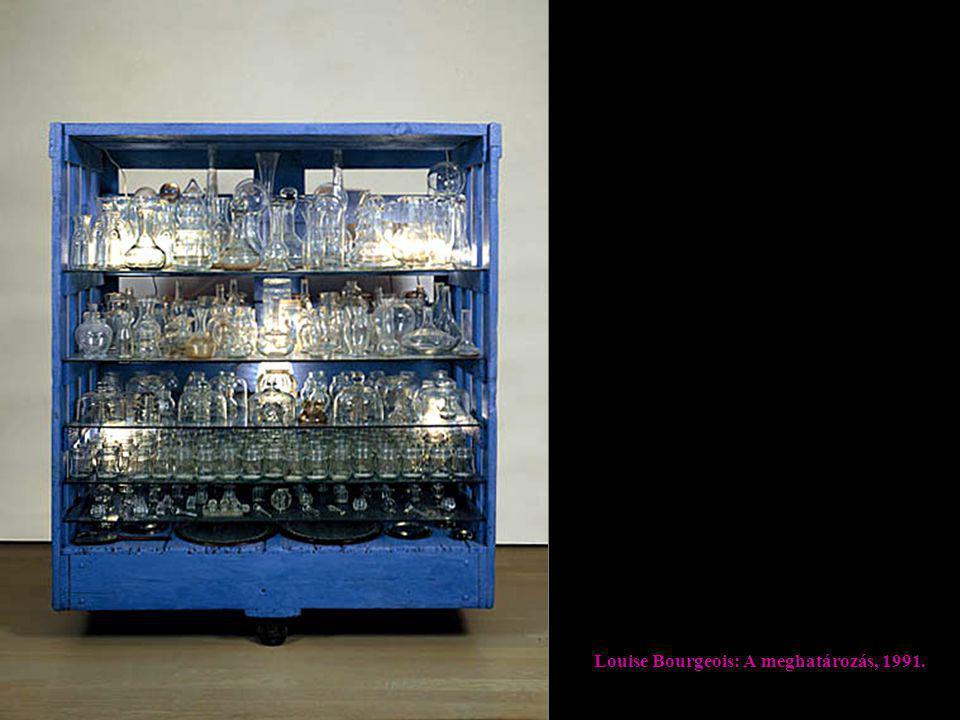 Louise Bourgeois: A meghatározás, 1991.