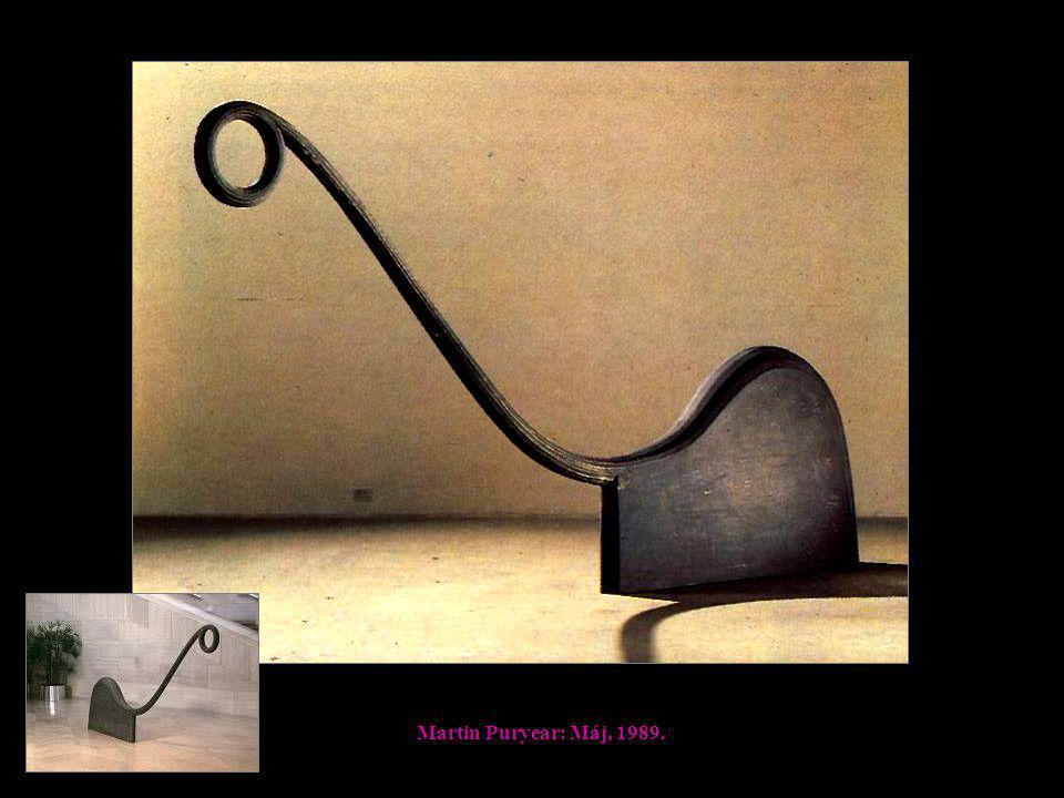 Martin Puryear: Máj, 1989.