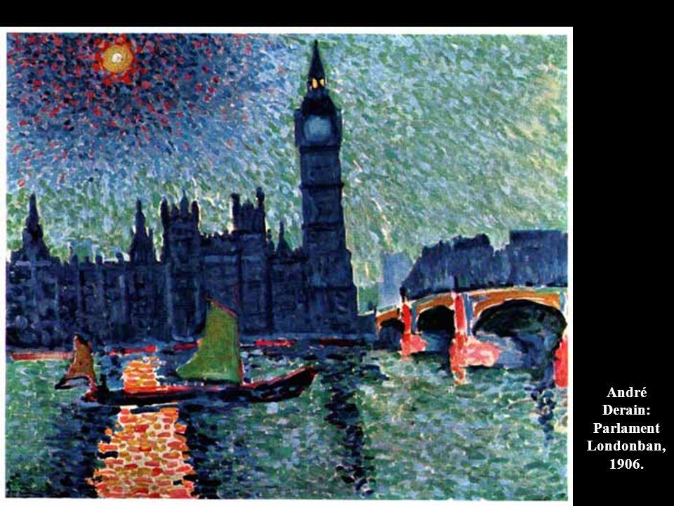 André Derain: Parlament Londonban, 1906.