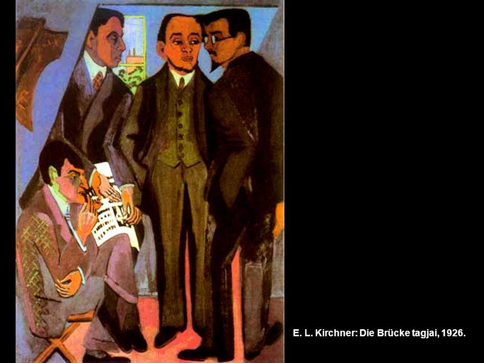 E. L. Kirchner: Die Brücke tagjai, 1926.