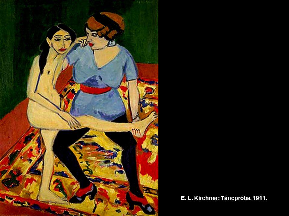 E. L. Kirchner: Táncpróba, 1911.