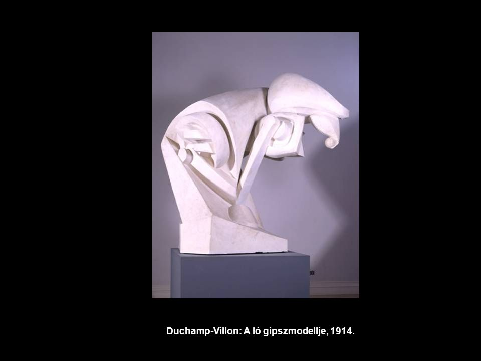 Duchamp-Villon: A ló gipszmodellje, 1914.