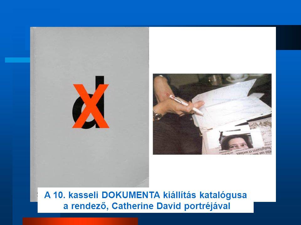 A 10. kasseli DOKUMENTA kiállítás katalógusa a rendező, Catherine David portréjával