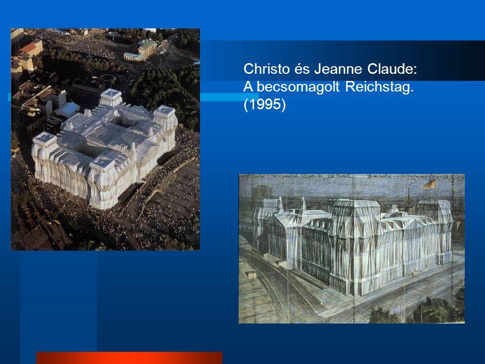 Christo és Jeanne Claude: A becsomagolt Reichstag. (1995)