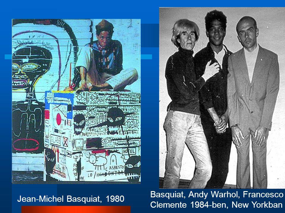 Basquiat, Andy Warhol, Francesco Clemente 1984-ben, New Yorkban Jean-Michel Basquiat, 1980