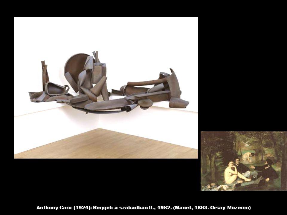 Anthony Caro (1924): Reggeli a szabadban II., 1982. (Manet, 1863. Orsay Múzeum)