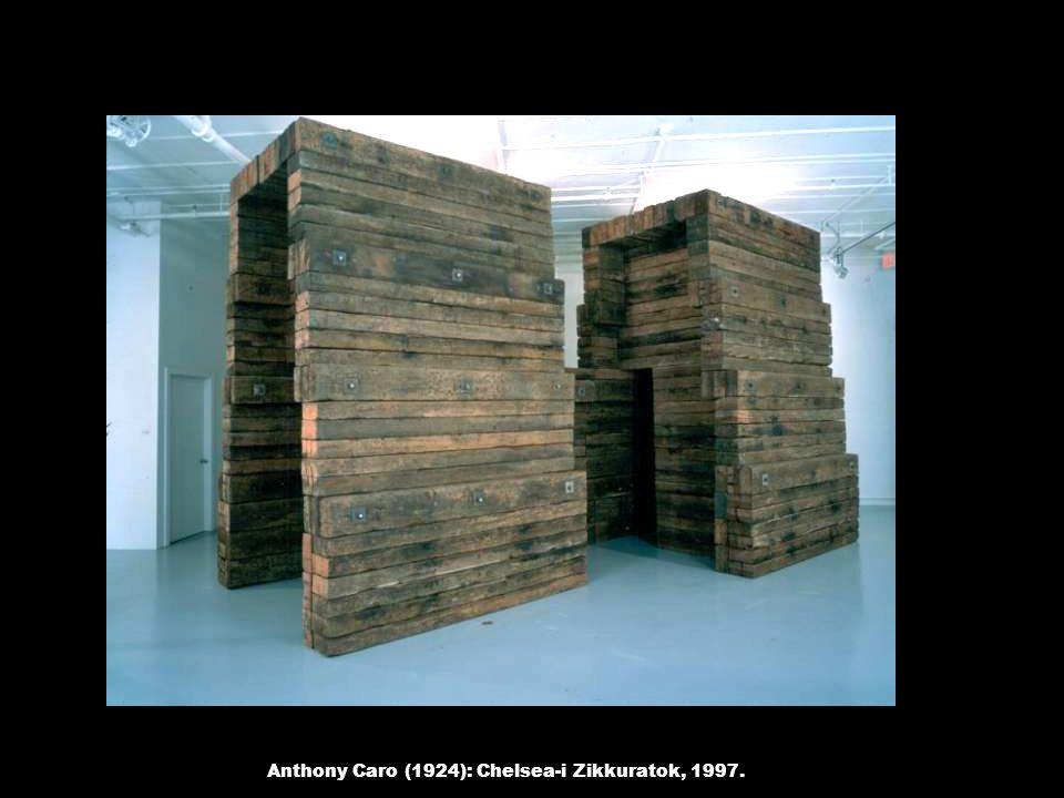 Anthony Caro (1924): Chelsea-i Zikkuratok, 1997.