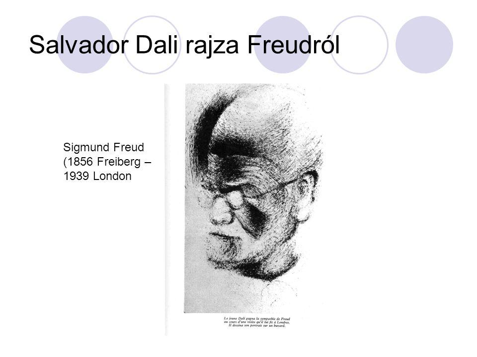 Salvador Dali rajza Freudról Sigmund Freud (1856 Freiberg – 1939 London
