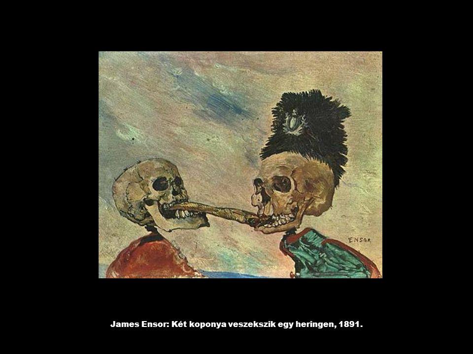 James Ensor: Két koponya veszekszik egy heringen, 1891.