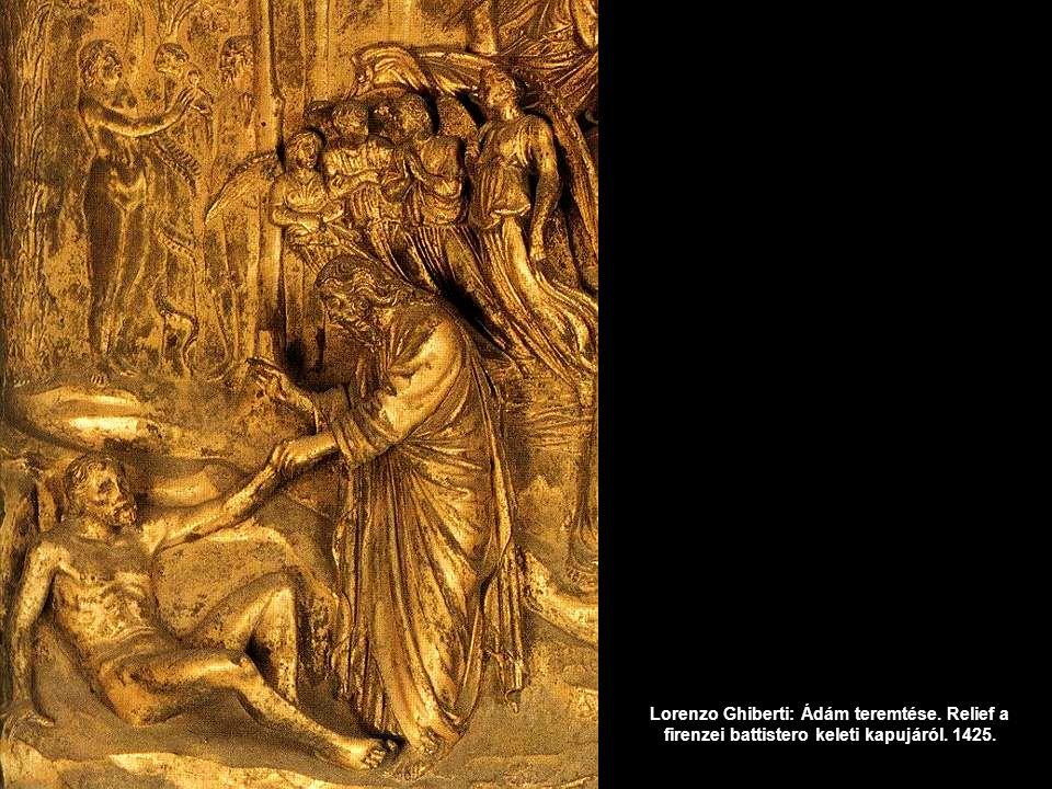 Lorenzo Ghiberti: Ádám teremtése. Relief a firenzei battistero keleti kapujáról. 1425.