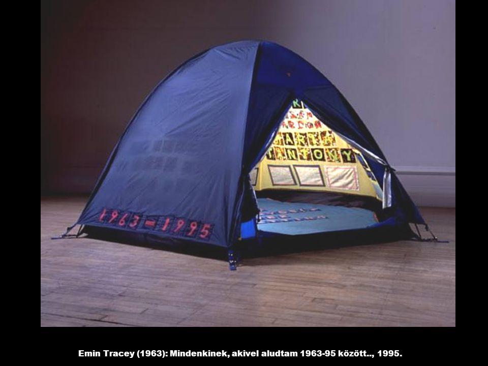 Emin Tracey (1963): Mindenkinek, akivel aludtam 1963-95 között.., 1995.