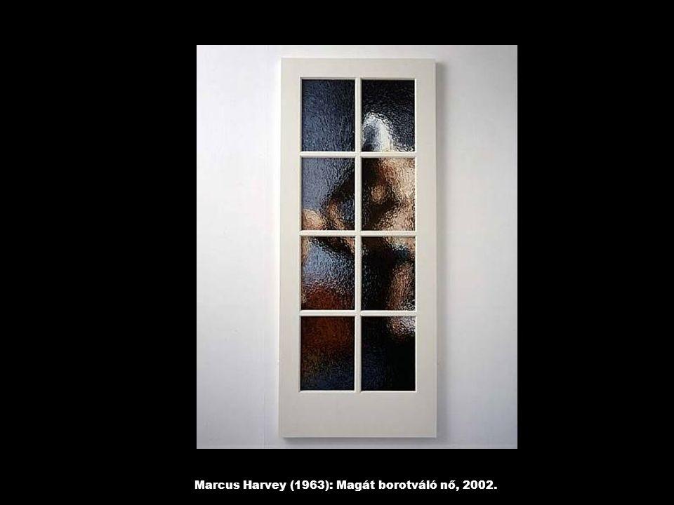 Marcus Harvey (1963): Magát borotváló nő, 2002.