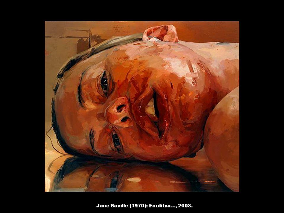 Jane Saville (1970): Fordítva…, 2003.
