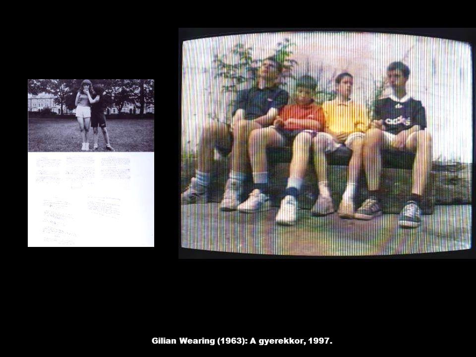 Gilian Wearing (1963): A gyerekkor, 1997.