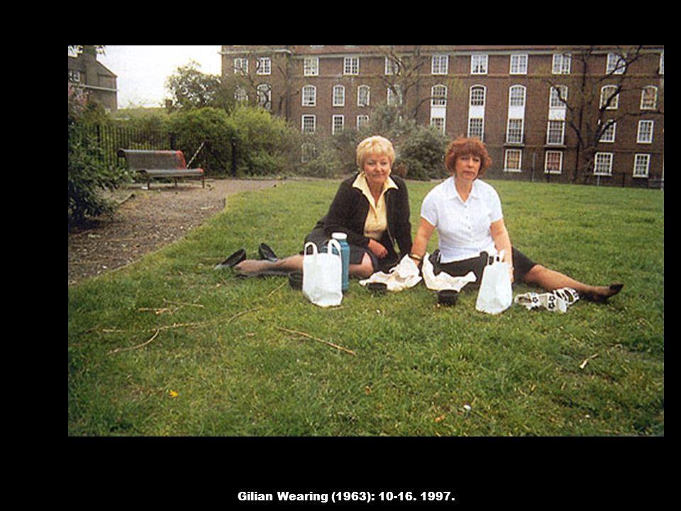 Gilian Wearing (1963): 10-16. 1997.