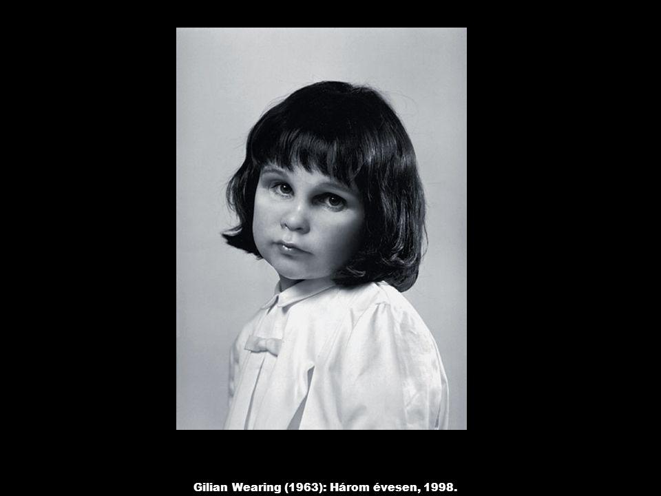 Gilian Wearing (1963): Három évesen, 1998.