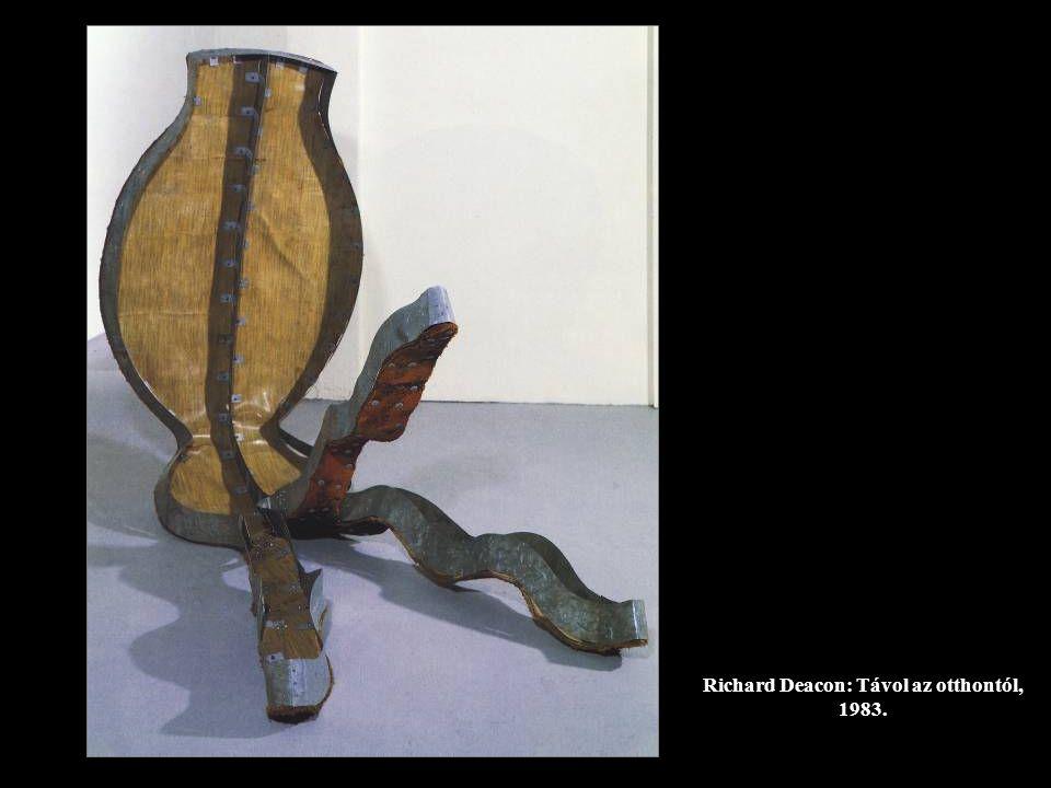 Richard Deacon: Távol az otthontól, 1983.