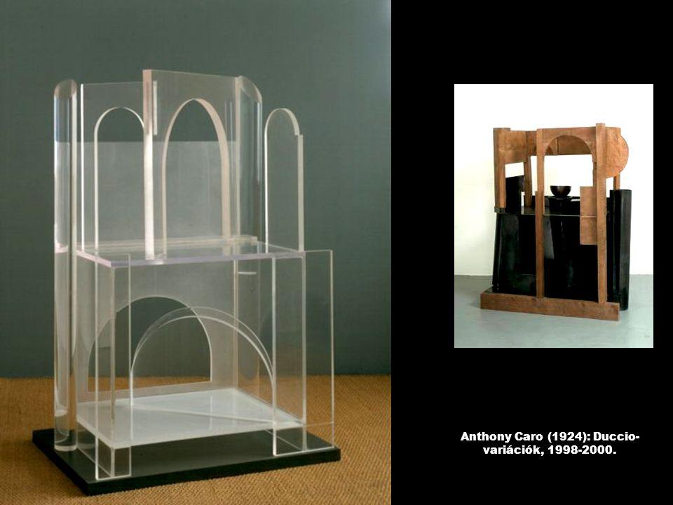 Anthony Caro (1924): Duccio- variációk, 1998-2000.