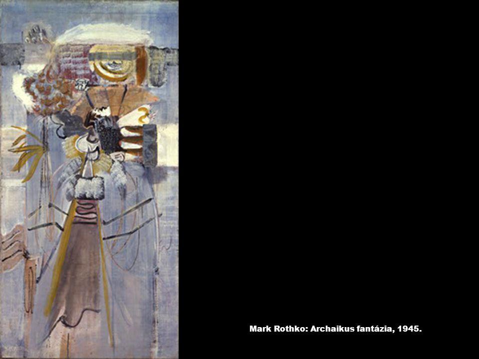 Mark Rothko: Archaikus fantázia, 1945.