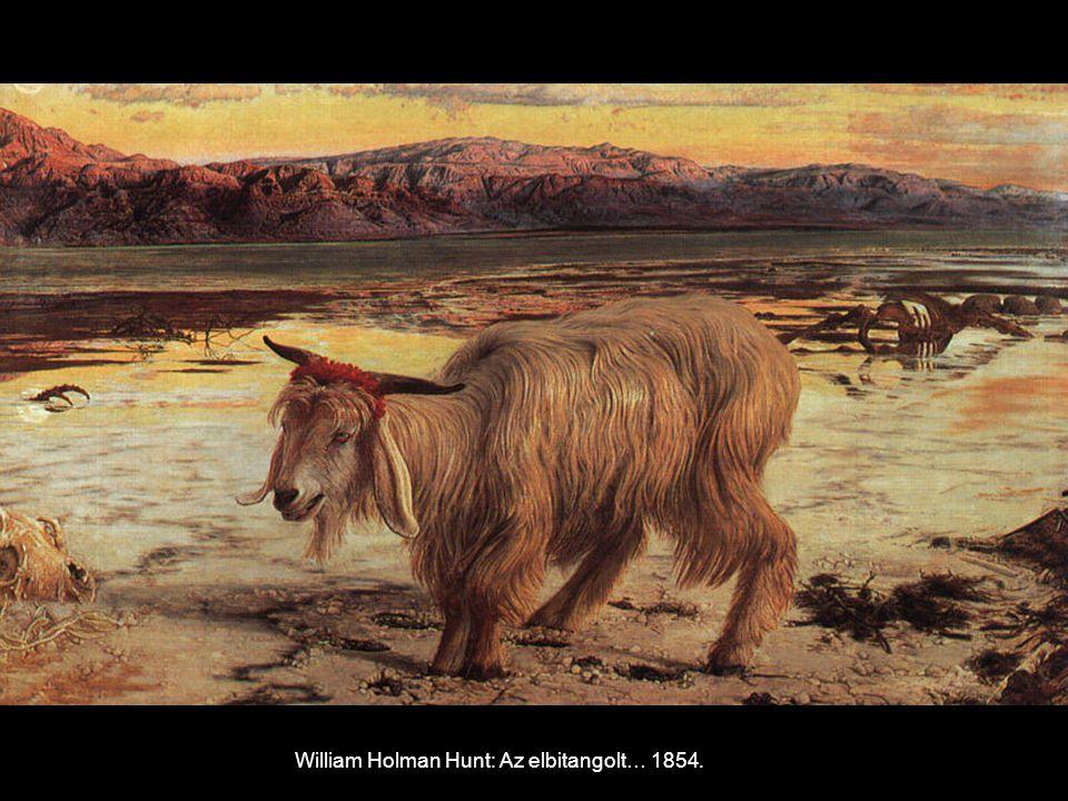 William Holman Hunt: Az elbitangolt… 1854.