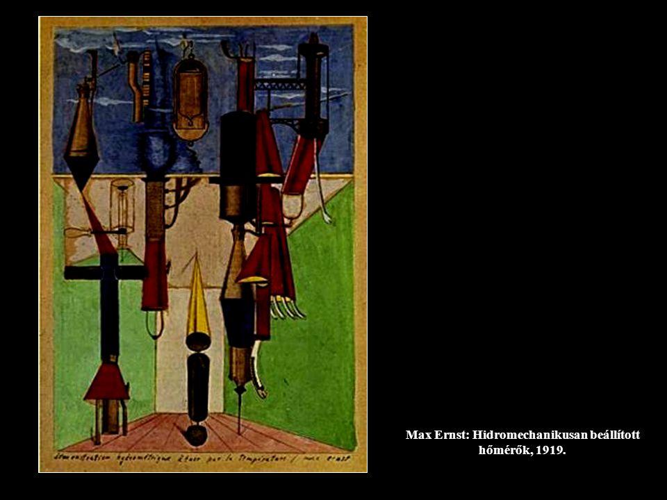 Max Ernst: Hidromechanikusan beállított hőmérők, 1919.
