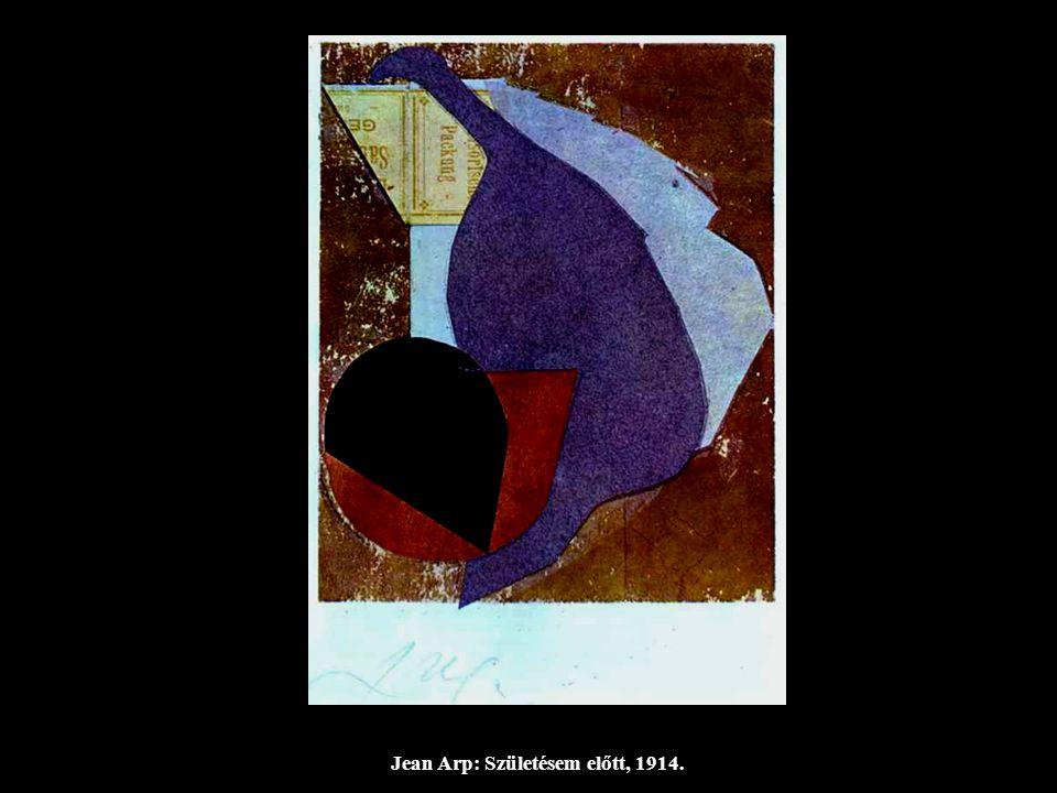 Jean Arp: Születésem előtt, 1914.