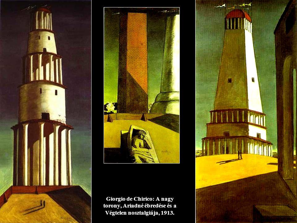 Giorgio de Chirico: A nagy torony, Ariadné ébredése és a Végtelen nosztalgiája, 1913.