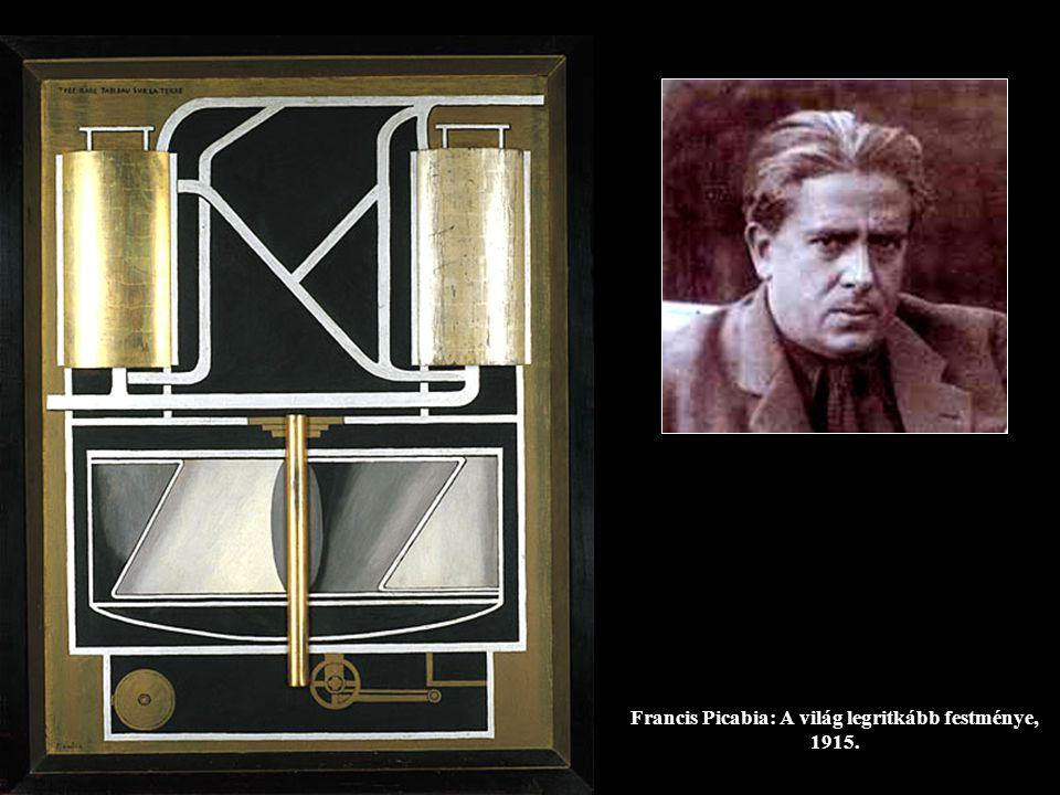 Francis Picabia: A világ legritkább festménye, 1915.