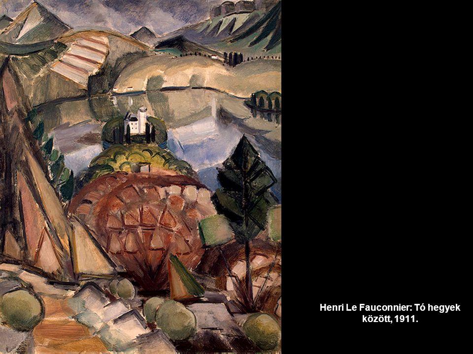 Henri Le Fauconnier: Tó hegyek között, 1911.
