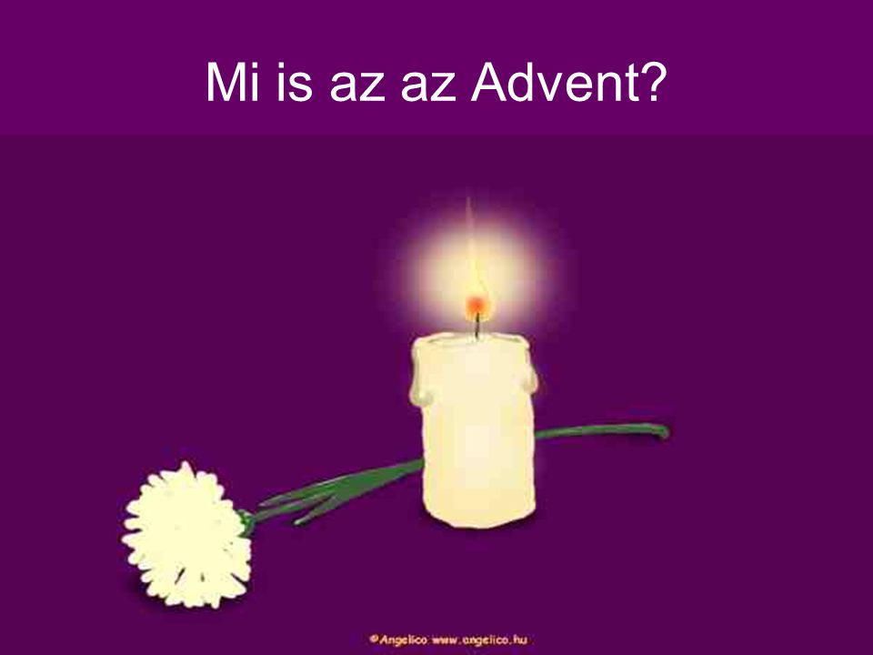 Mi is az az Advent?