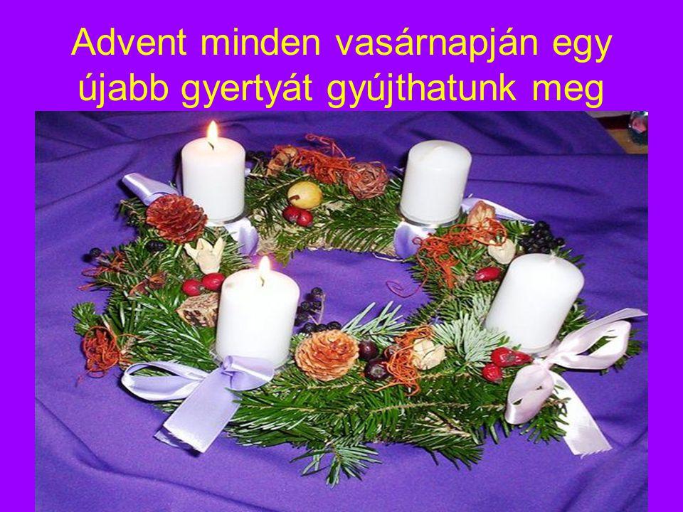 Advent minden vasárnapján egy újabb gyertyát gyújthatunk meg