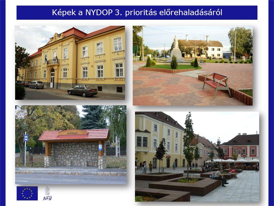 Képek a NYDOP 3. prioritás előrehaladásáról