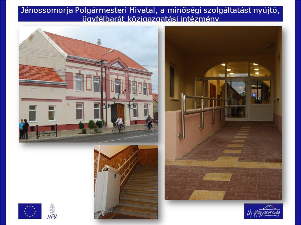 Jánossomorja Polgármesteri Hivatal, a minőségi szolgáltatást nyújtó, ügyfélbarát közigazgatási intézmény