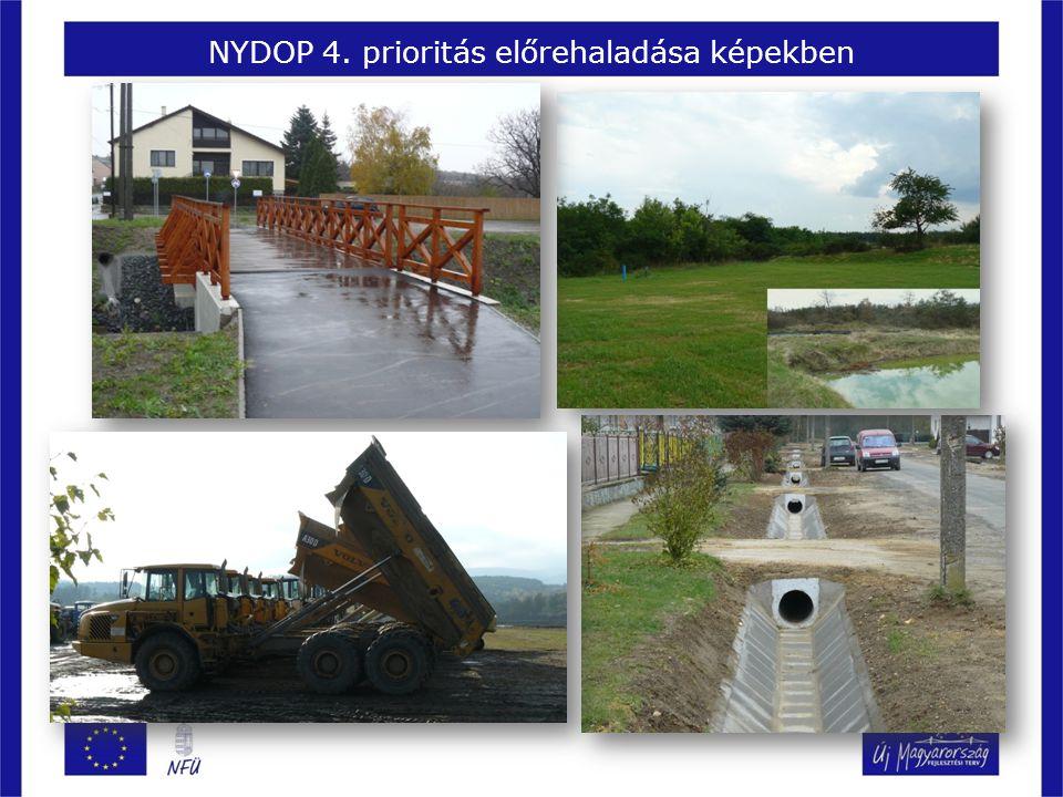 NYDOP 4. prioritás előrehaladása képekben