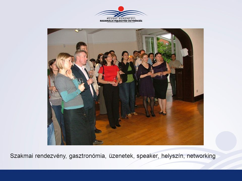 Szakmai rendezvény, gasztronómia, üzenetek, speaker, helyszín, networking