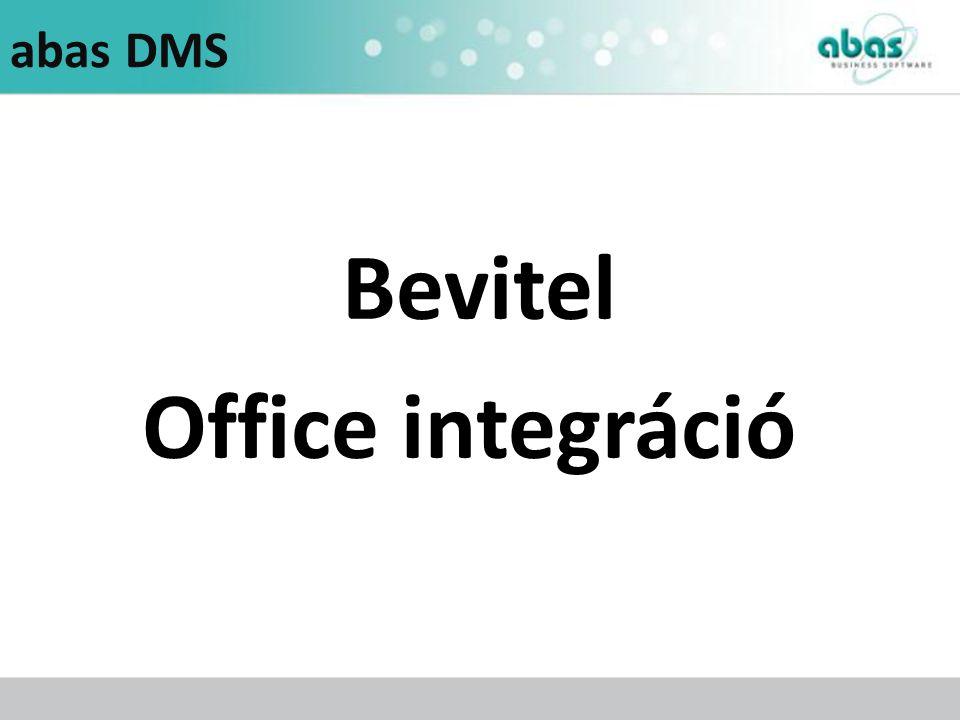 abas DMS Bevitel Office integráció