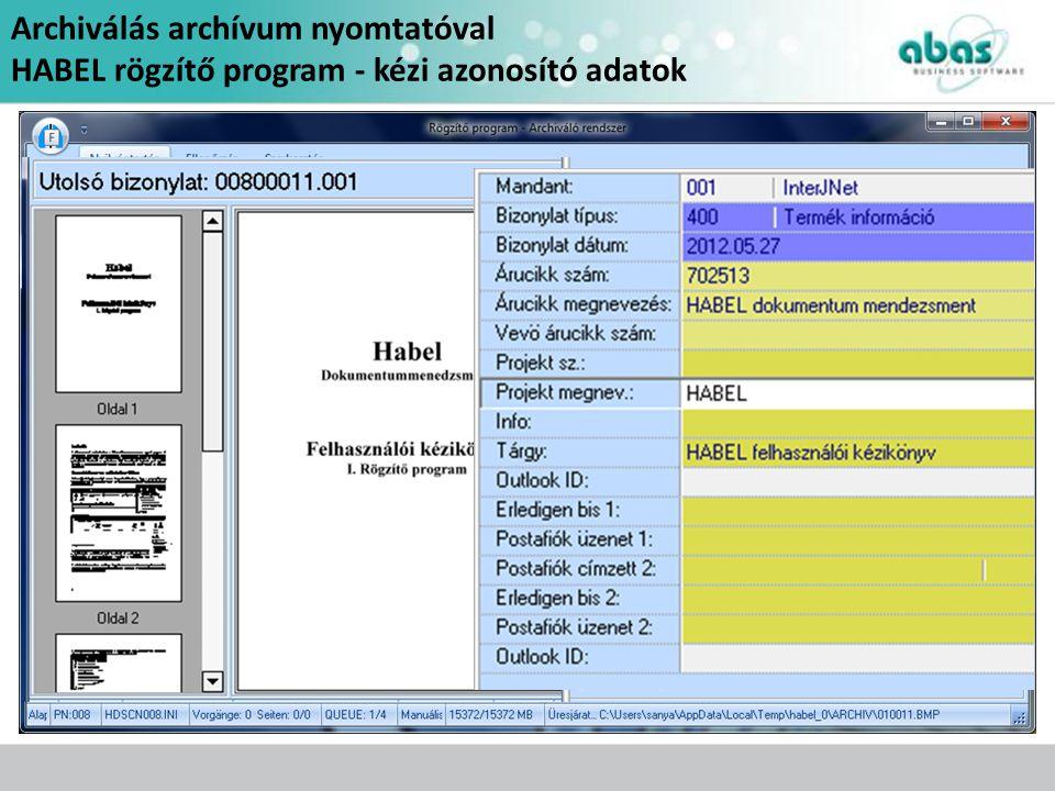 Archiválás archívum nyomtatóval HABEL rögzítő program - kézi azonosító adatok