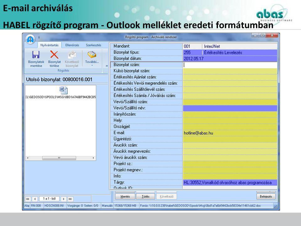 E-mail archiválás HABEL rögzítő program - Outlook melléklet eredeti formátumban